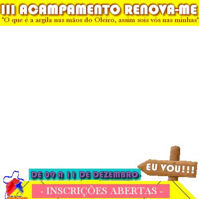 ACAMPAMENTO RENOVA-ME III