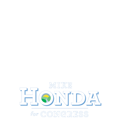 I Support Representative Mike Honda For Californiau0027s 17th Congressional  District!