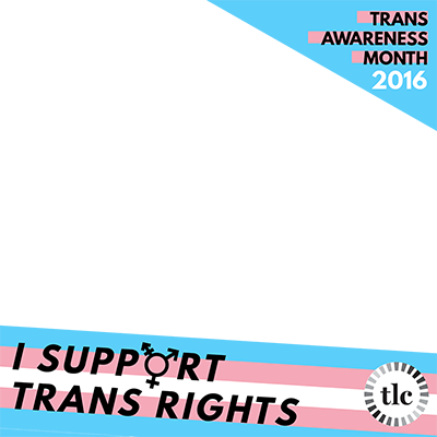 Trans Awareness Month 2016