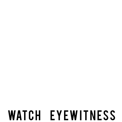 watch eyewitness