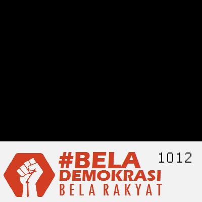 #BelaDemokrasi