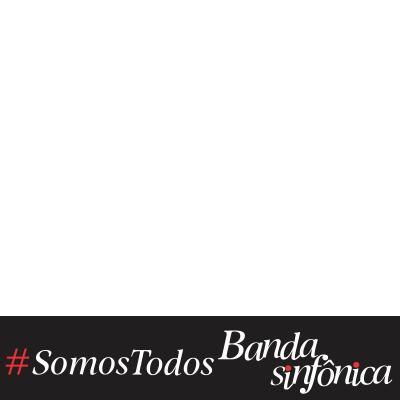 #SomosTodosBandaSinfonica