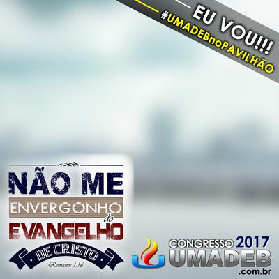 UMADEB 2017 EU VOU!!!