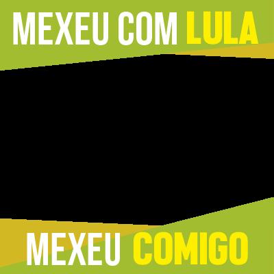Mexeu Com Lula, Mexeu Comig