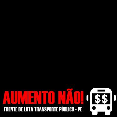 FLTP CONTRA O AUMENTO