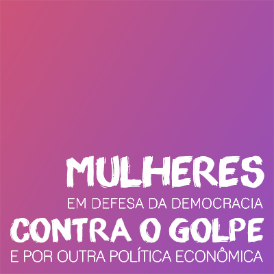 mulheres contra o golpe