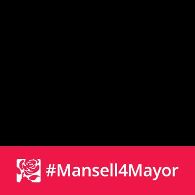 #Mansell4Mayor