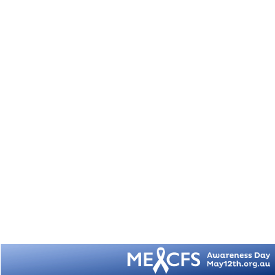 May12th ME/CFS Awareness AU