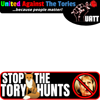 Stop The Tory Hunts- May OUT