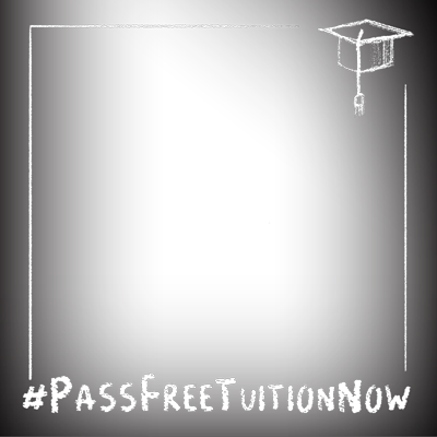 #PassFreeTuitionNow