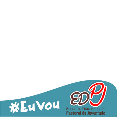 #EuVouEDPJ