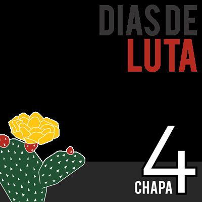Chapa 4 - Dias de Luta