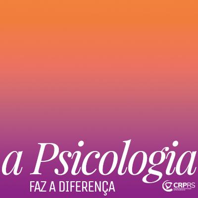 A Psicologia Faz a Diferença