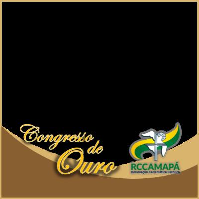 Congresso de Ouro RCCAMAPÁ