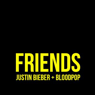FRIENDS - Justin Bieber