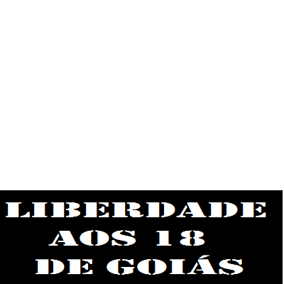 Liberdade aos  18 de Goiás