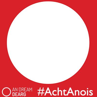 #AchtAnois