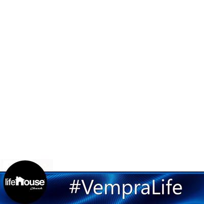 #Vempralife