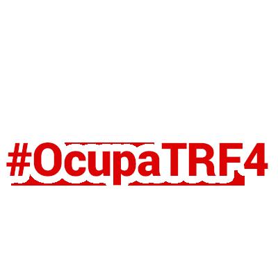 #OcupaTRF4