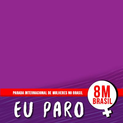Parada de Mulheres 8M-BR