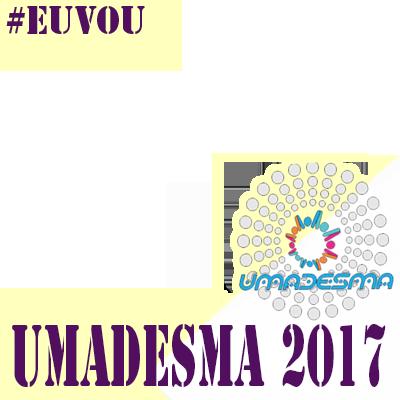 UMADESMA 2017! EU VOU