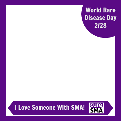 I Love Someone With SMA!