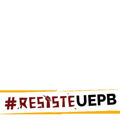 Resiste, UEPB!