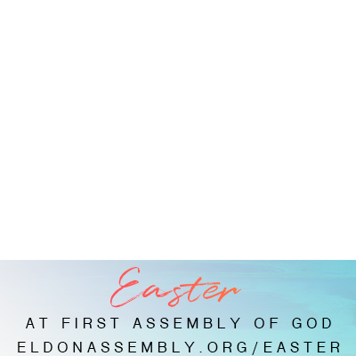 Easter at First Assembly