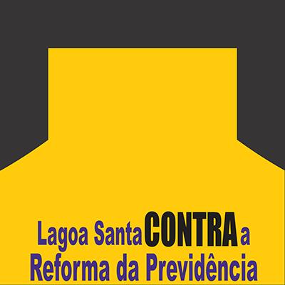 Lagoa Santa Contra a Reforma