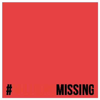 #MillionsMissing2018