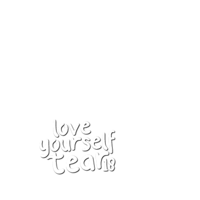 Love Yourself: Tear