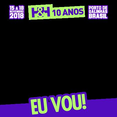 H&H 10 ANOS - EU VOU