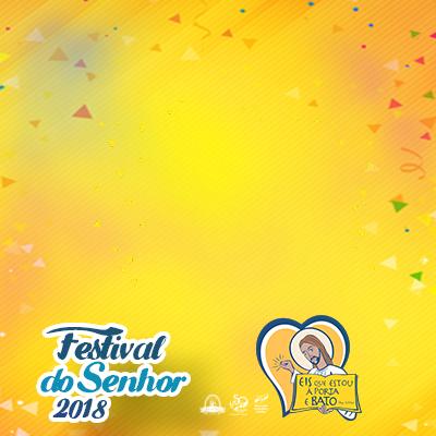 Festival do Senhor 2018