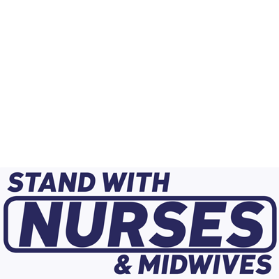 Stand with Nurses & Midwives