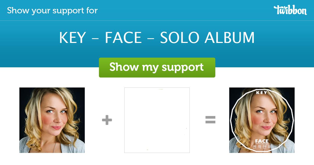 KEY - FACE - SOLO ALBUM - Support Campaign | Twibbon