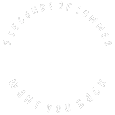 Want You Back - 5SOS