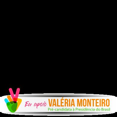 Eu apoio Valéria Monteiro