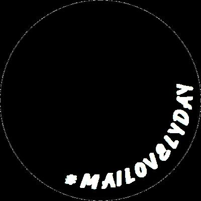 #MAILOVELYDAY