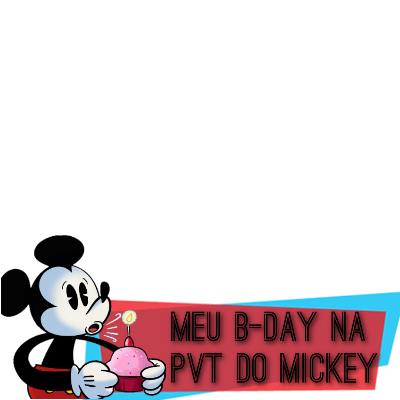 Meu B-Day na PVT do Mickey