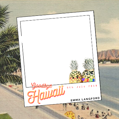 Goodbye Hawaii Emma Langford