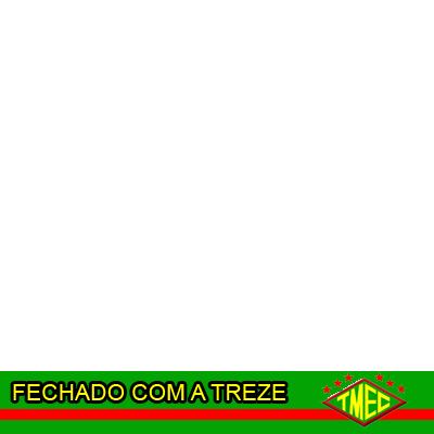 FECHADO COM A TREZE