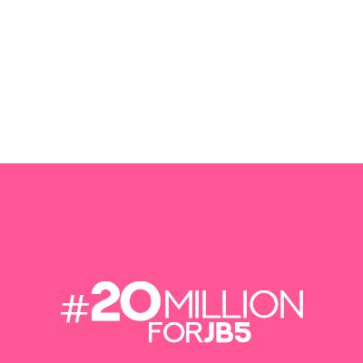 #20MillionForJB5