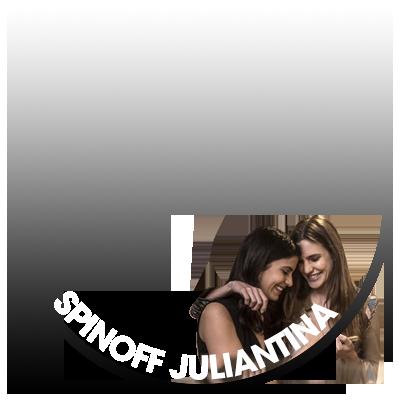 SPIN OFF JULIANTINA