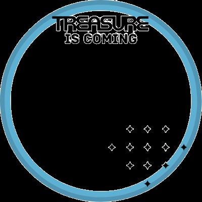 TREASURE IS COMING