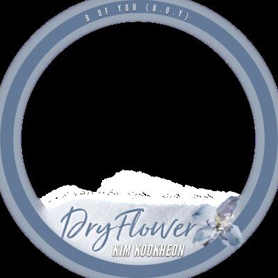 """Kim Kookheon - """"Dry Flower"""""""
