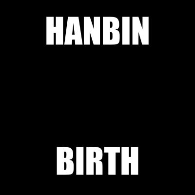 hanbin birth