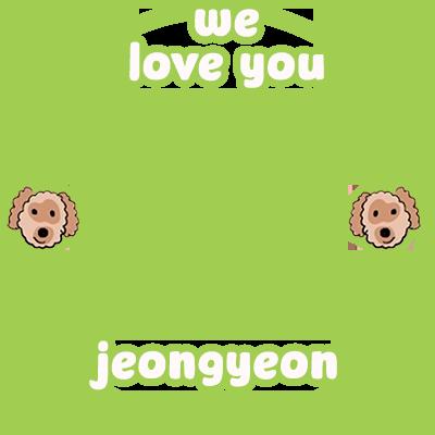 WE LOVE YOU JEONGYEON