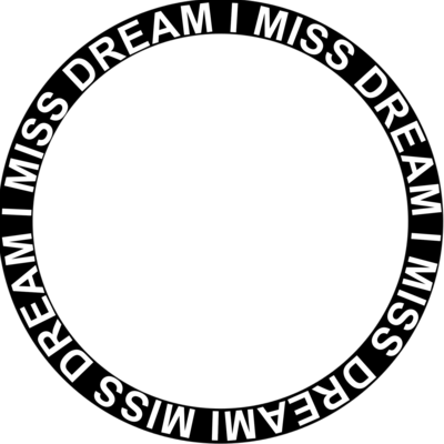 i miss dream