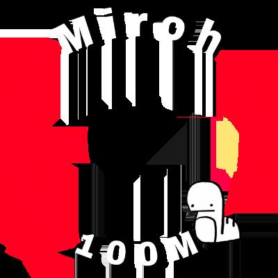 Miroh 100Million!