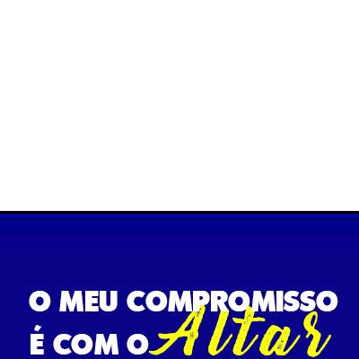 COMPROMISSO  COM O ALTAR